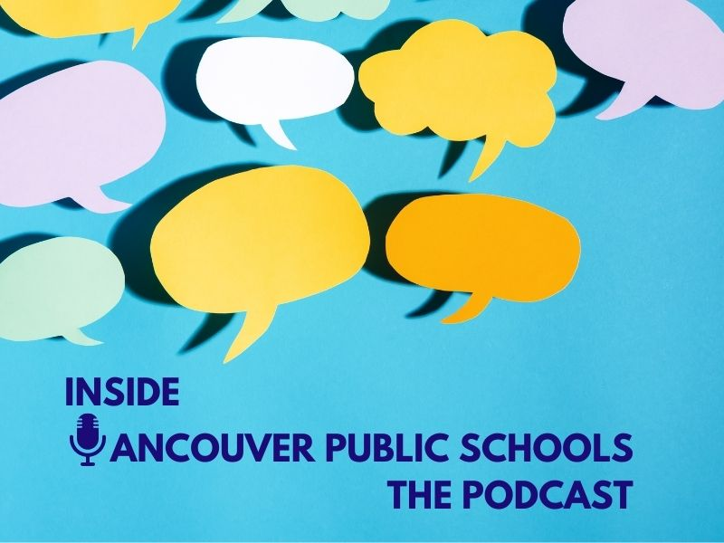 Inside Vancouver Public Schools: The podcast